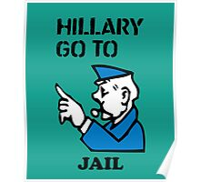 Hillary Clinton Go To Jail Poster