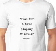Ezreal quote Unisex T-Shirt