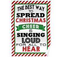 The Best Way to Spread Christmas Cheer! Poster