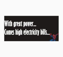 With great power... Comes high electricity bills! One Piece - Short Sleeve
