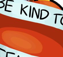 Be Kind To Teachers Sticker