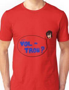 Set- ...Vol-tron? Unisex T-Shirt