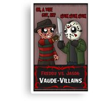 Freddy vs. Jason: Vaude-Villains Canvas Print