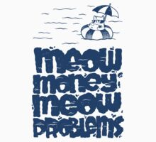 Meow Money Meow Problems One Piece - Short Sleeve