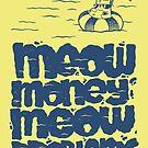 Meow Money Meow Problems by Blake Stevenson