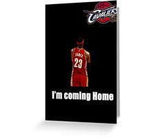 King James is Back Greeting Card