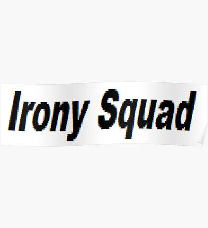 IRONy SQAd Poster