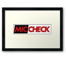 Mic Check Slogan - Black/Red Framed Print