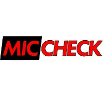 Mic Check Slogan - Black/Red Photographic Print