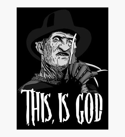 Freddy Krueger - This, is god - Black & White Photographic Print