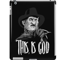 Freddy Krueger - This, is god - Black & White iPad Case/Skin