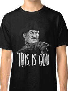 Freddy Krueger - This, is god - Black & White Classic T-Shirt