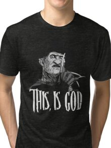 Freddy Krueger - This, is god - Black & White Tri-blend T-Shirt