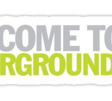 Austin Powers - Welcome to my underground lair Sticker