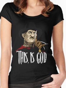 Freddy Krueger - This, is god Women's Fitted Scoop T-Shirt