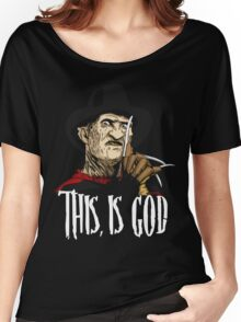 Freddy Krueger - This, is god Women's Relaxed Fit T-Shirt