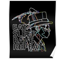 AD Eat Sleep Rave Repeat Poster