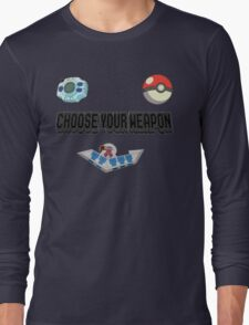 Choose Your Nostalgia Weapon Long Sleeve T-Shirt