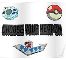 Choose Your Nostalgia Weapon Poster