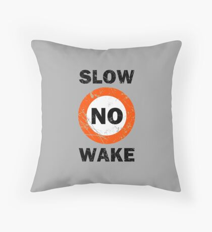Slow No Wake Nautical Signage Throw Pillow