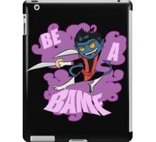 Be A BAMF iPad Case/Skin