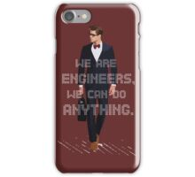 ENGINEERS CAN DO ANYTHING iPhone Case/Skin