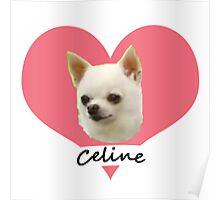 Celine Appreciation Poster