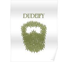 dudeify Poster