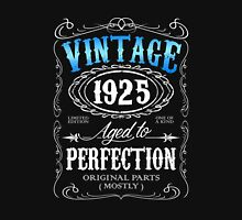 Vintage 1925 aged to perfection 91st birthday gift for men 1925 birthday Unisex T-Shirt