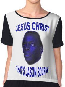 Jesus Christ that's Jason Bourne Chiffon Top