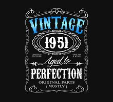 Vintage 1951 aged to perfection 65th birthday gift for men 1951 birthday Unisex T-Shirt