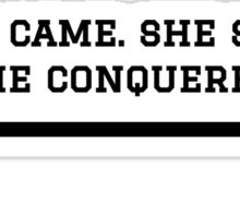 LIFTING - SHE CAME. SHE SAW. SHE CONQUERED. Sticker