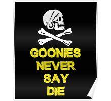 Goonies distressed Poster