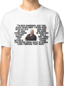 Rick Harrison Classic T-Shirt
