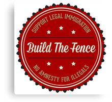 Build The Fence Canvas Print