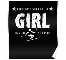 Ski like a girl  Poster