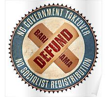Defund Barack Obama Poster