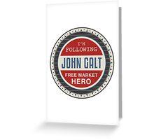 Vote President John Galt Greeting Card