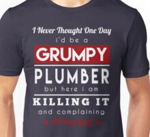 Grumpy Plumber Unisex T-Shirt