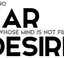 no fear: mind is not filled with desires - buddha Sticker