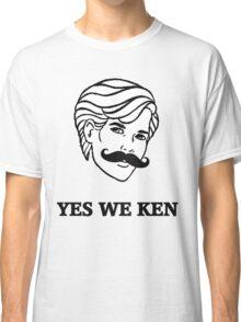 Yes We Ken Classic T-Shirt
