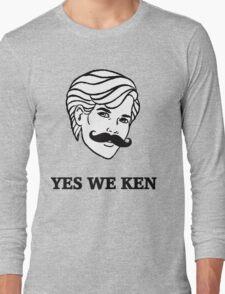 Yes We Ken Long Sleeve T-Shirt