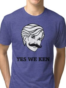 Yes We Ken Tri-blend T-Shirt
