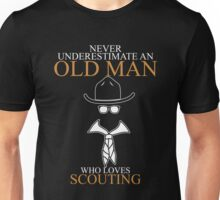Never Underestimate An Old Man With A Scouting T-shirts Unisex T-Shirt