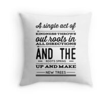 ::Kindness 2:: Throw Pillow