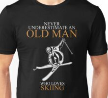 Never Underestimate An Old Man With A Skiing T-shirts Unisex T-Shirt