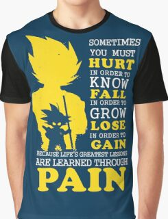Must Hurt- Know Fall to grow Lose to Gain- Learn through Pain Graphic T-Shirt