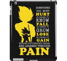 Must Hurt- Know Fall to grow Lose to Gain- Learn through Pain iPad Case/Skin