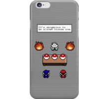 Dangerous to go alone choose a pokemon! iPhone Case/Skin