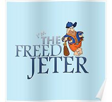 I'm The Freed Jeter Poster